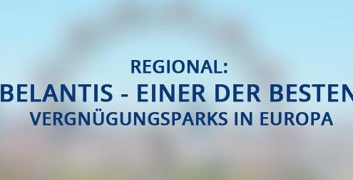 Regional: Belantis - einer der besten Vergnügungsparks in Europa