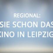 Regional: Kennen Sie schon das älteste Kino in Leipzig?
