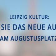 Leipzig Kultur: Kennen Sie das neue Augusteum?