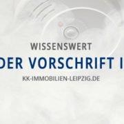 Rauchmelderpflicht: Rauchmelder Vorschrift in Sachsen