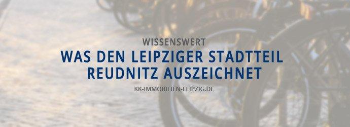 Was den Leipziger Stadtteil Reudnitz auszeichnet